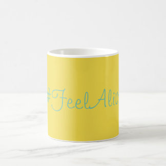 Cup Feel Alive