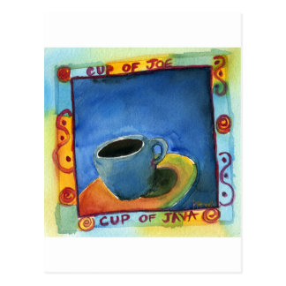 Cup of Java Cup of Joe Postcard