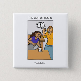 cup of tears 15 cm square badge