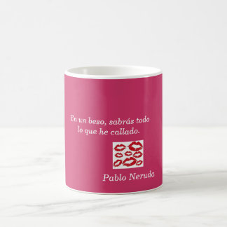 Cup phrase of love of Pablo Neruda
