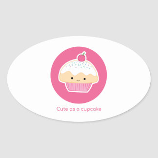 Cupcake, As cute as a cupcake Oval Sticker