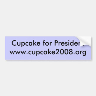 Cupcake for President Bumper Sticker