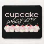 Cupcake Whisperer Mouse Pad