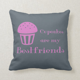 Cupcakes are my bestfriends throw pillow