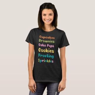 Cupcakes Brownies Cookies Sprinkles Frosting Baker T-Shirt