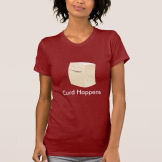 Curd Happens T-Shirt