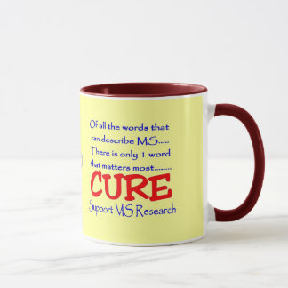 Cure multiple sclerosis ~ Support MS Research Mug