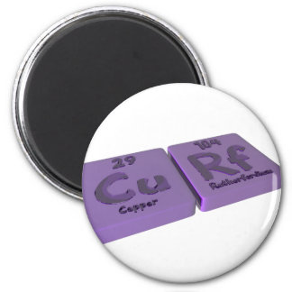 Curf as Cu Copper and Rf Rutherfordium 6 Cm Round Magnet