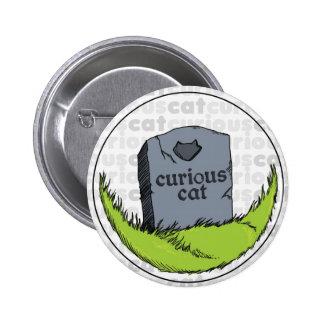 Curious Cat Gravestone 6 Cm Round Badge