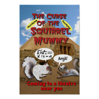 Curse of the Squirrel Mummy Poster