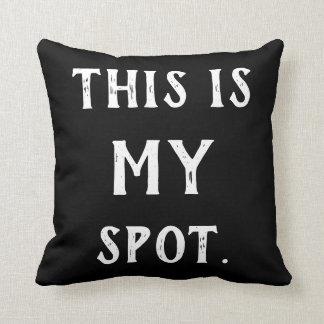 Cushion This is my spot customizable colors