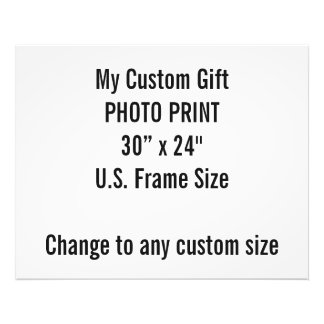 "Custom 30"" x 24"" Photo Print  US Frame Size"