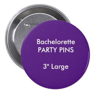 "Custom 3"" Large Bachelorette Party Pin PURPLE"