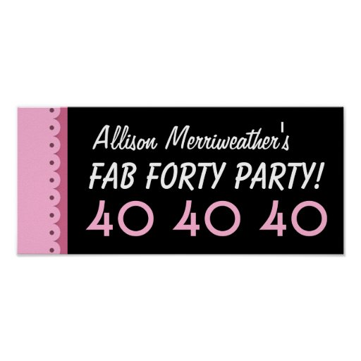 Custom 40th Birthday Party or Any Year PINK A01B Print