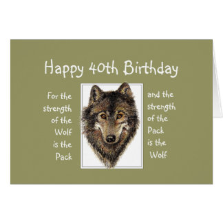 Custom 40th  Birthday Wolf Pack Family Quote Card