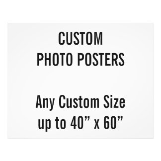 "Custom 50"" x 40""Photo Poster, up to 40"" x 60"" Photo Print"