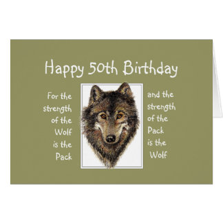 Custom 50th  Birthday Wolf Pack Family Quote Greeting Card