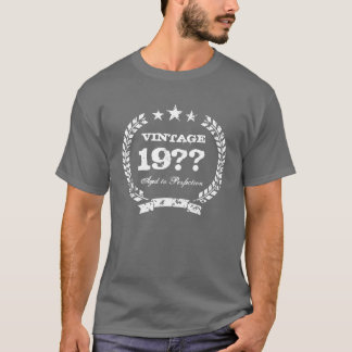 Custom Aged to perfection t shirt | Vintage style