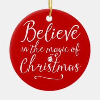 Custom Believe In The Magic Of Christmas Round Ceramic Decoration