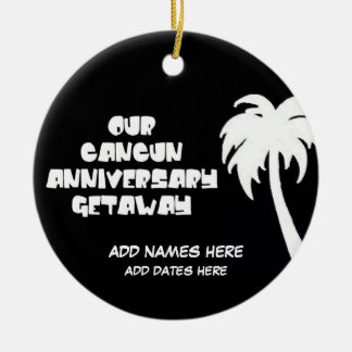 Custom Cancun Anniversary Gift Ceramic Ornament