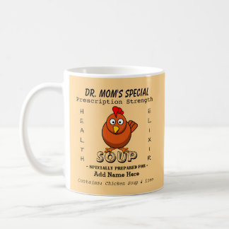 Custom Chicken Soup Mug