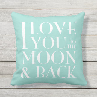 >Custom color< I love you to the moon and back Outdoor Cushion