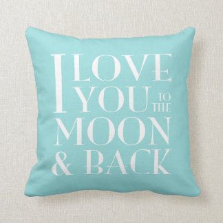 Custom Color I Love you to the moon & back Cushion