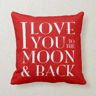 Custom Color I Love you to the moon & back Cushions