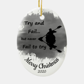 Custom Dated Christmas Never Fail to Try Kayaking Ceramic Ornament