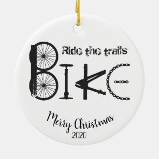 Custom Dated Christmas Ride the Trails Cycling Fun Ceramic Ornament