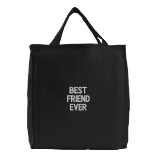 Custom Embroidered Bag, Best Friend Ever, Quote Canvas Bags