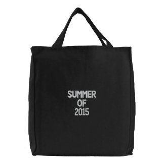 Custom Embroidered Bag, Summer of 2015, Quote Embroidered Tote Bag