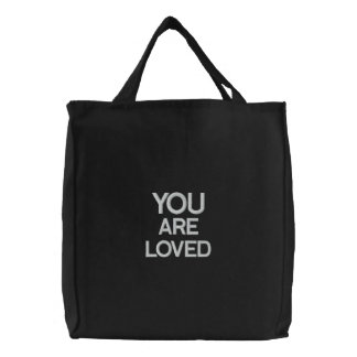 Custom Embroidered Bag, You Are Loved, Quote Bag