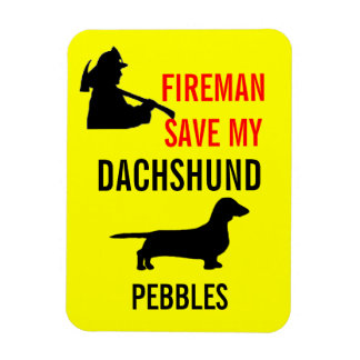 Custom Fireman Save My Dachshund Dog Fire Safety Rectangular Magnets