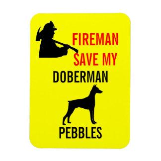 Custom Fireman Save My Doberman Dog Safety Rectangle Magnet