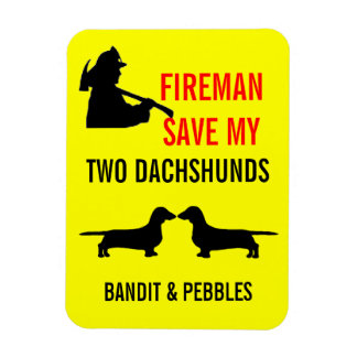 Custom Fireman Save My Two Dachshunds Fire Safety Magnet