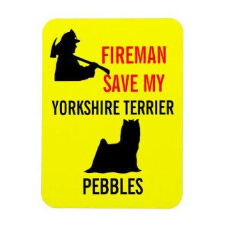 Custom Fireman Save My Yorkshire Terrier Safety Magnet