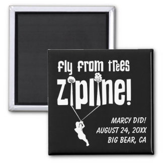 Custom Fly from Trees Ziplining Square Magnet