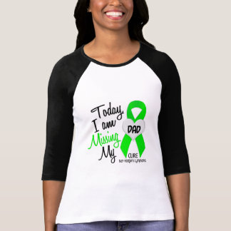 Custom For Olivia Missing My Dad Lymphoma T-Shirt