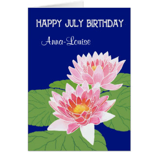 Custom Front Pink Water Lilies for July Birthday Card