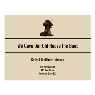 Custom Funny Boot House Moving Announcement Postcard