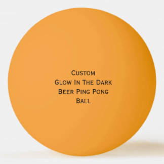 Custom Glow In The Dark Colors Beer Ping Pong Ball
