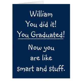 Custom Graduation Congratulations Funny Quote BIG Card