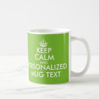 Custom green Keep Calm and your text coffeemug Basic White Mug