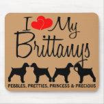 Custom I Love My Four Brittanys Mousepad