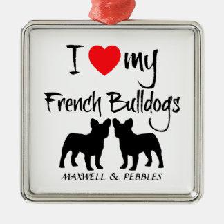 Custom I Love My French Bulldogs Metal Ornament