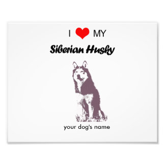 Custom I love my Siberian Husky photo print