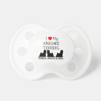 Custom I Love My Three Yorkshire Terriers Baby Pacifiers