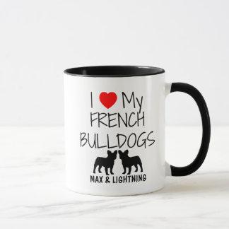 Custom I Love My Two French Bulldogs Mug