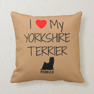 Custom I Love My Yorkshire Terrier Throw Cushions